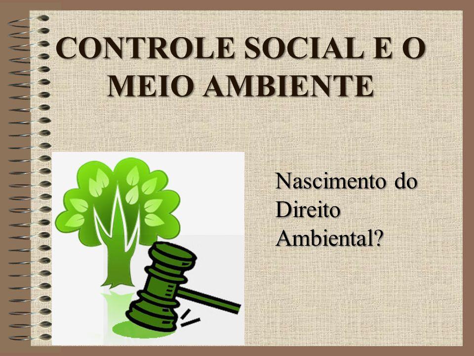 CONTROLE SOCIAL E O MEIO AMBIENTE