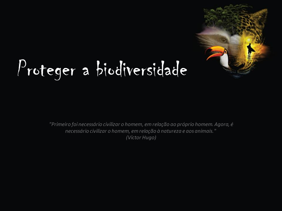 Proteger a biodiversidade