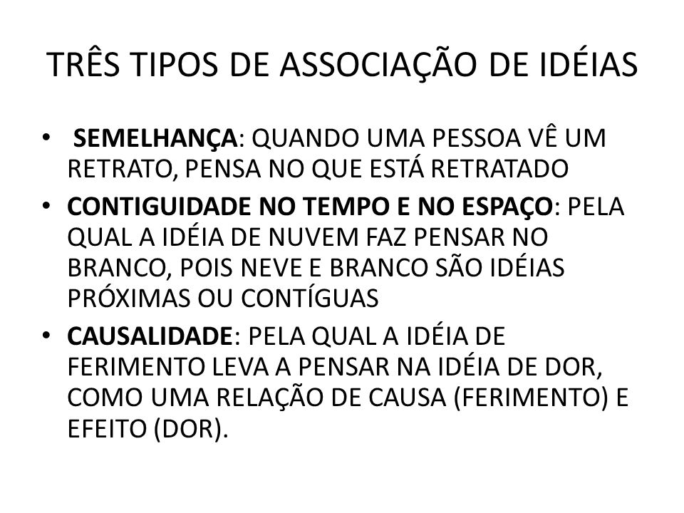 TRÊS TIPOS DE ASSOCIAÇÃO DE IDÉIAS