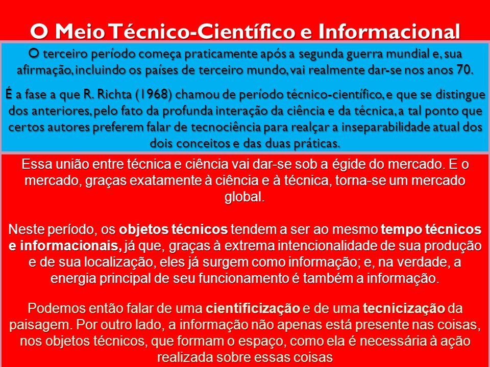 O Meio Técnico-Científico e Informacional