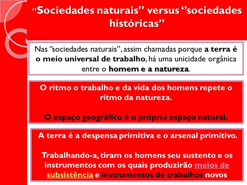 ''Sociedades naturais'' versus ''sociedades históricas''
