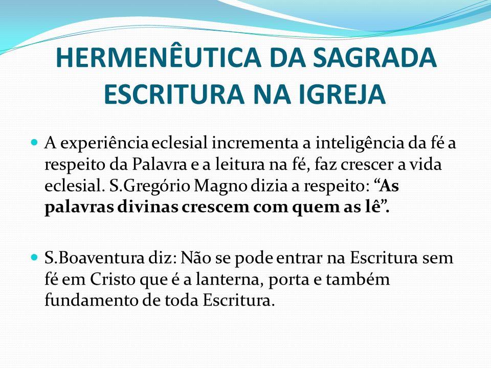 HERMENÊUTICA DA SAGRADA ESCRITURA NA IGREJA