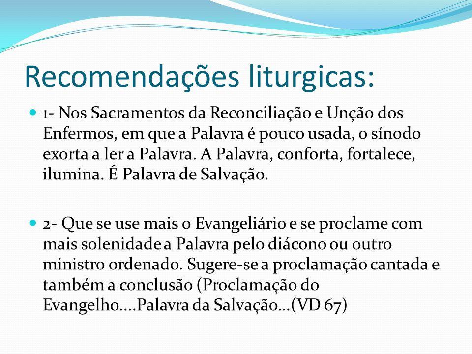 Recomendações liturgicas: