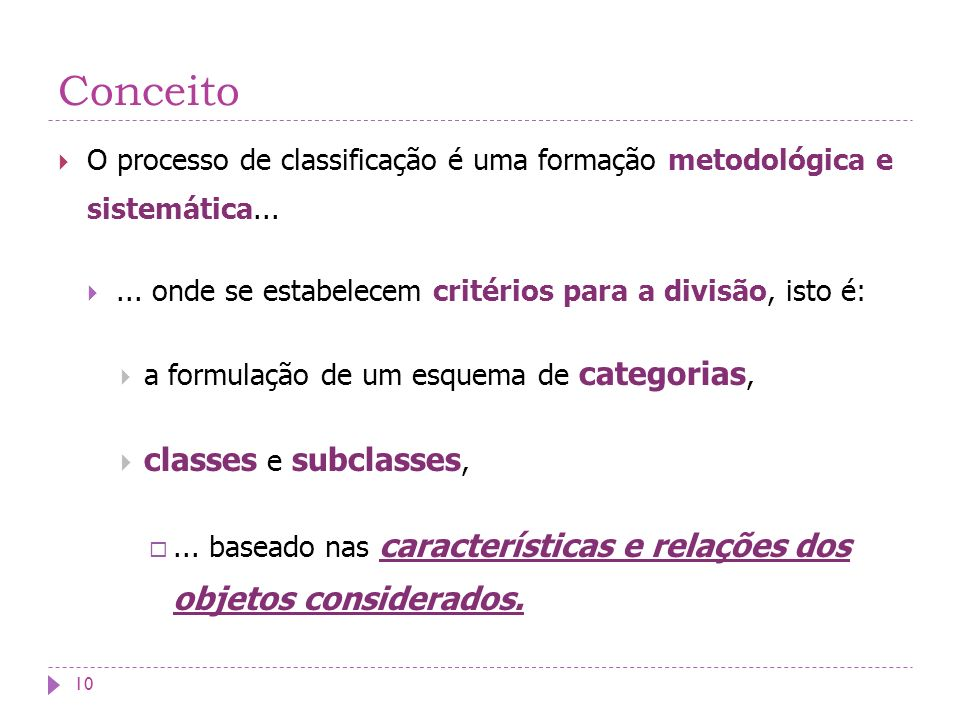 Conceito classes e subclasses,
