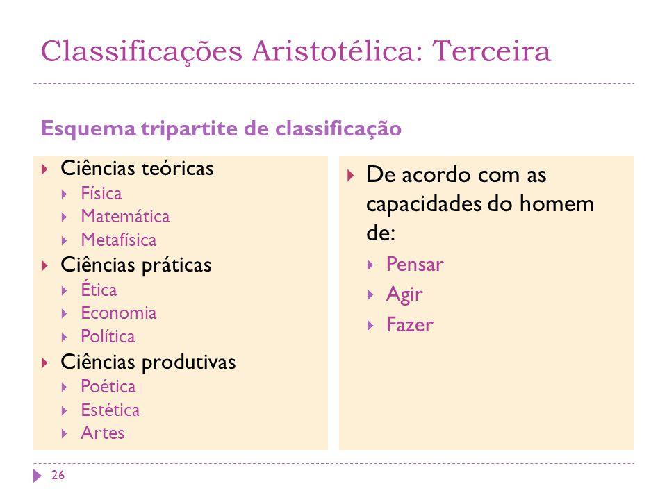 Classificações Aristotélica: Terceira