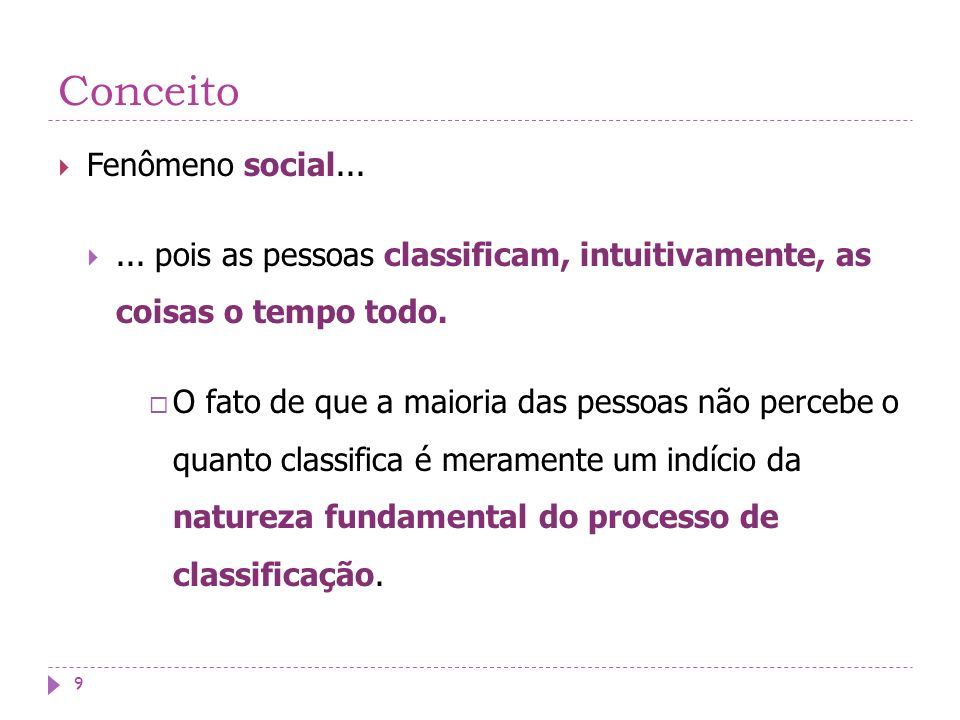 Conceito Fenômeno social...