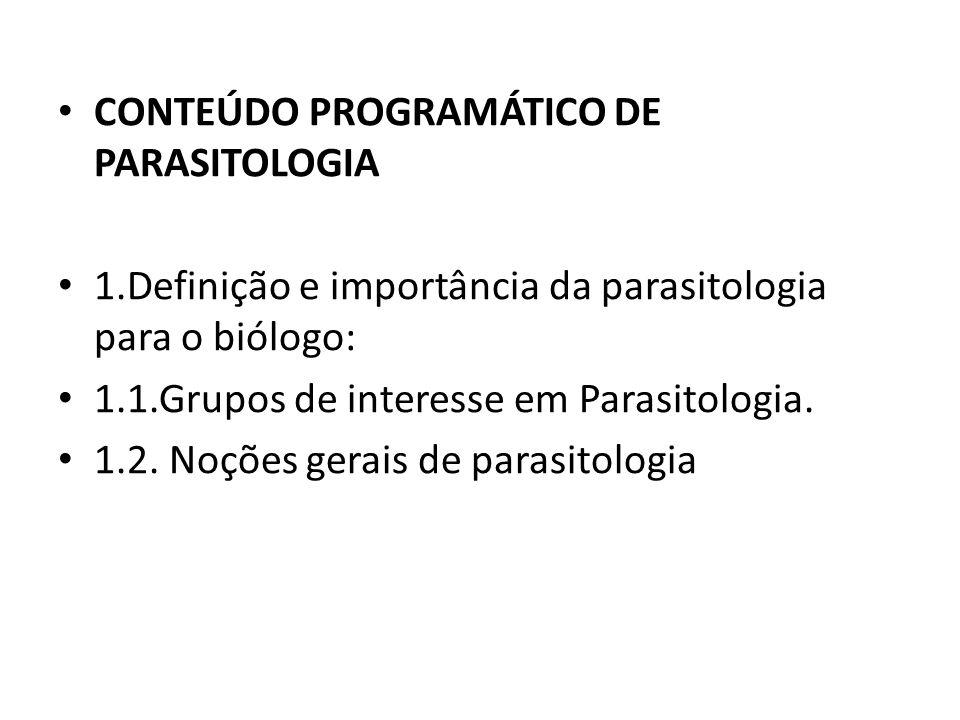 CONTEÚDO PROGRAMÁTICO DE PARASITOLOGIA
