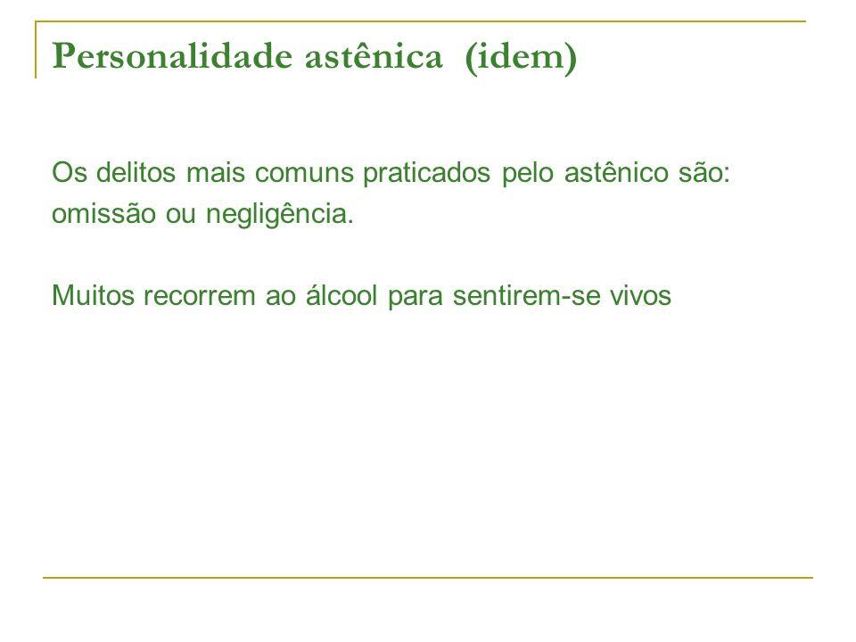 Personalidade astênica (idem)