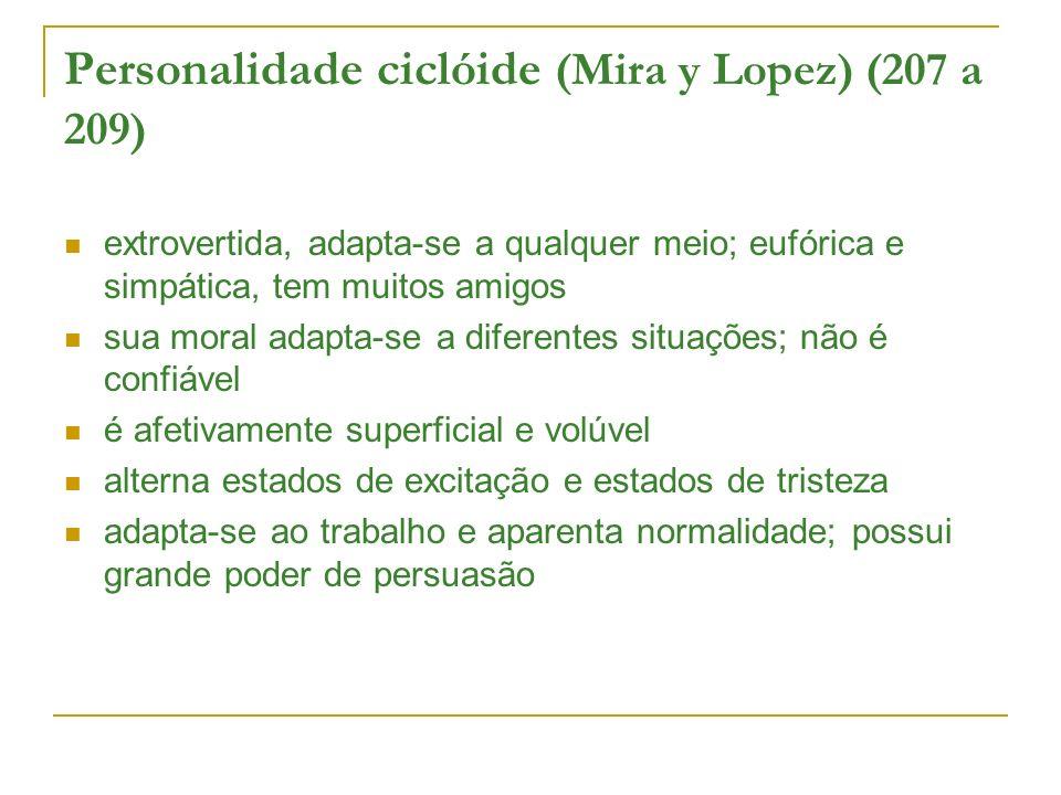 Personalidade ciclóide (Mira y Lopez) (207 a 209)