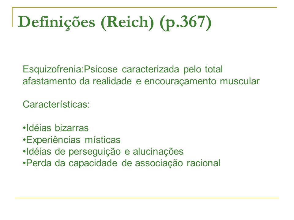 Definições (Reich) (p.367)