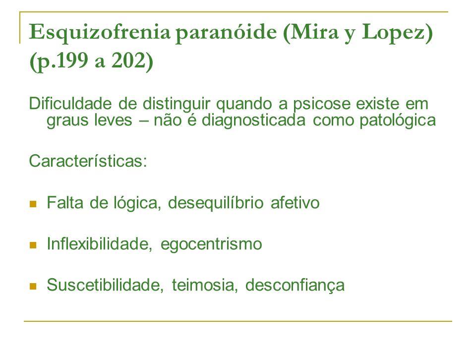 Esquizofrenia paranóide (Mira y Lopez) (p.199 a 202)