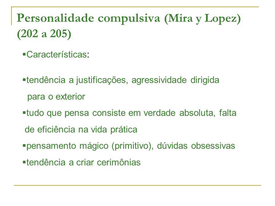 Personalidade compulsiva (Mira y Lopez) (202 a 205)