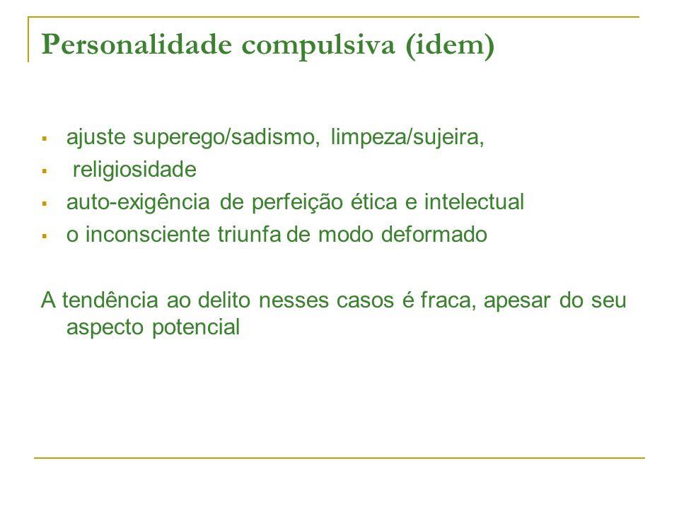 Personalidade compulsiva (idem)
