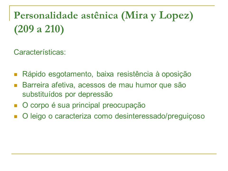 Personalidade astênica (Mira y Lopez) (209 a 210)