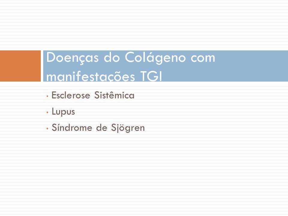 Doenças do Colágeno com manifestações TGI