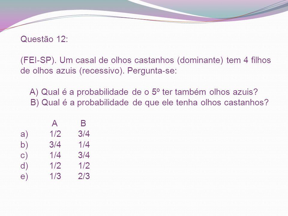 Questão 12: (FEI-SP).