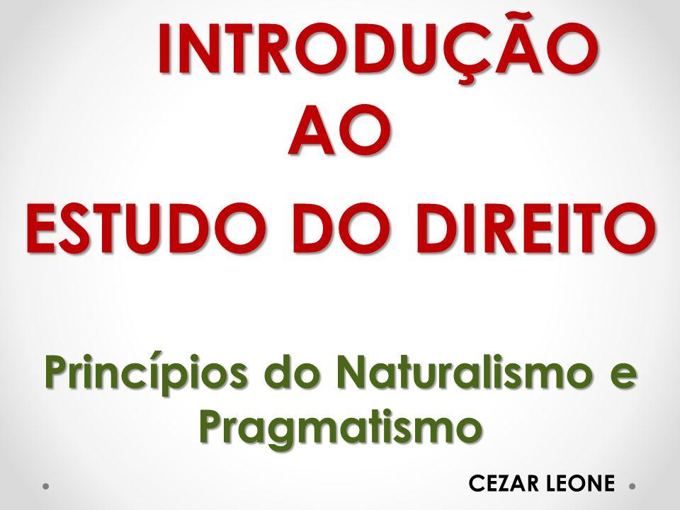 Princípios do Naturalismo e Pragmatismo