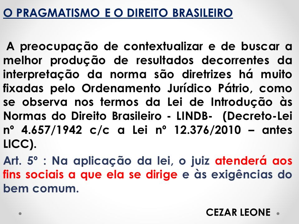 O PRAGMATISMO E O DIREITO BRASILEIRO