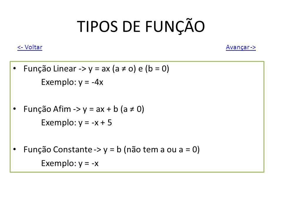 TIPOS DE FUNÇÃO Função Linear -> y = ax (a ≠ o) e (b = 0)
