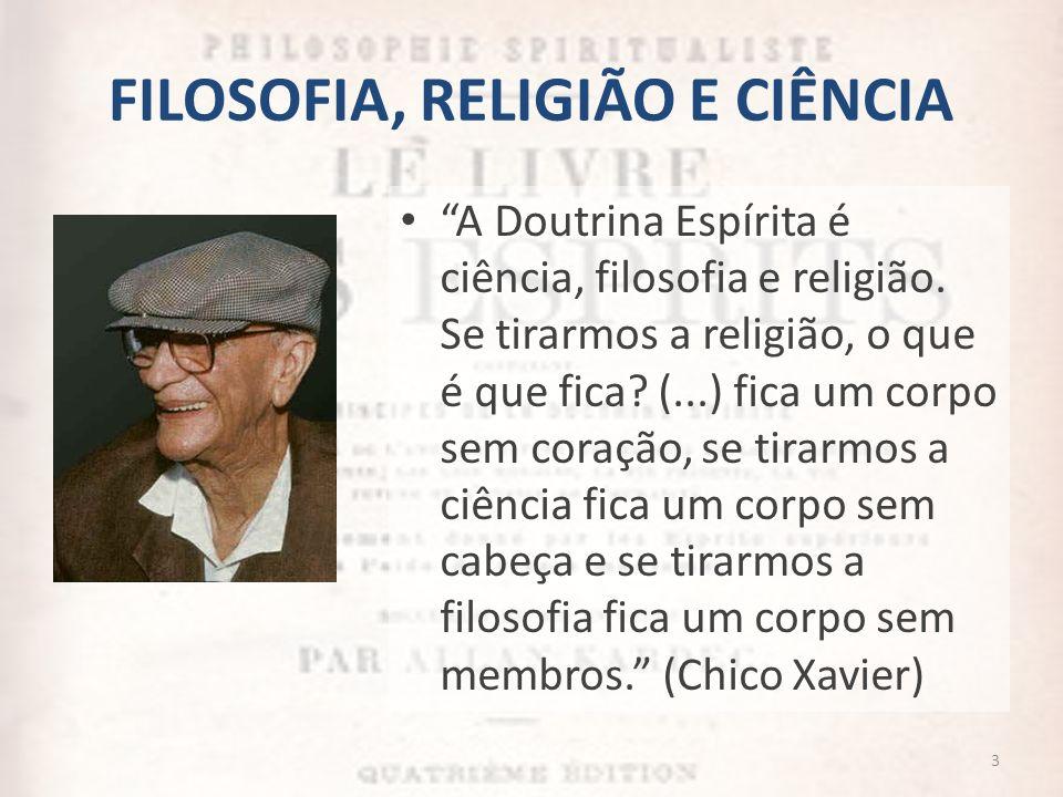 FILOSOFIA, RELIGIÃO E CIÊNCIA
