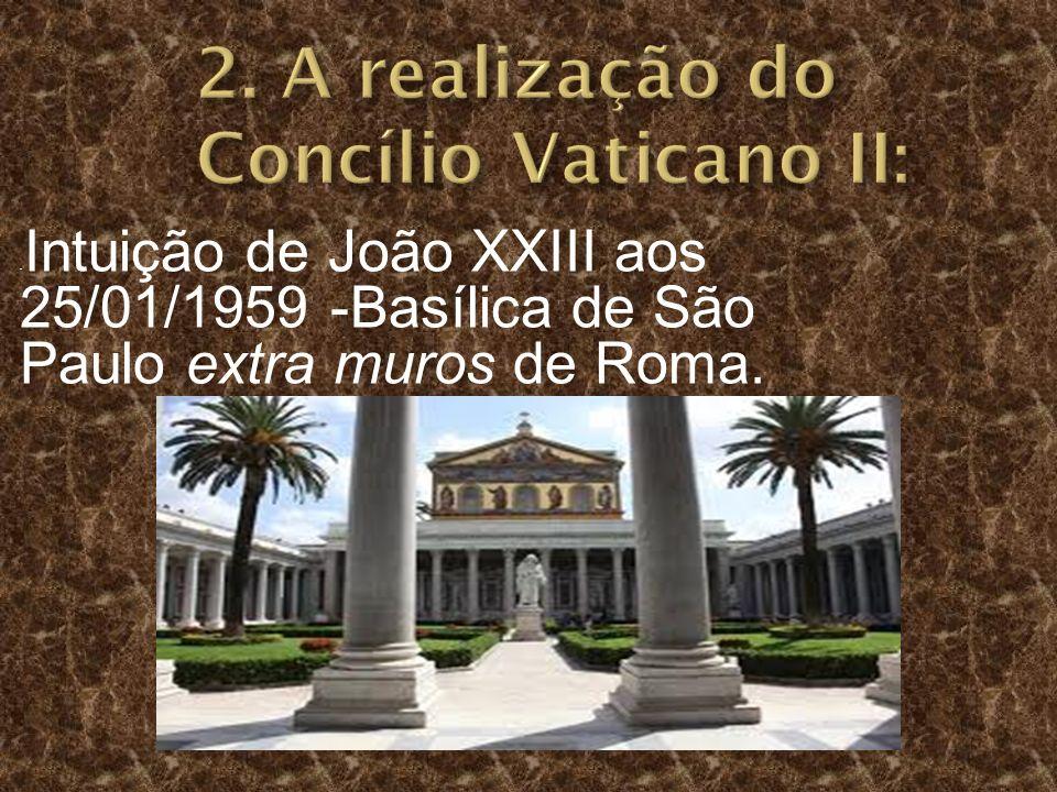 2. A realização do Concílio Vaticano II: