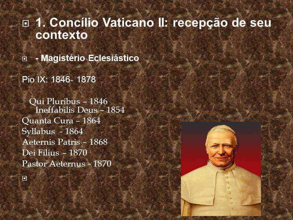 1. Concílio Vaticano II: recepção de seu contexto