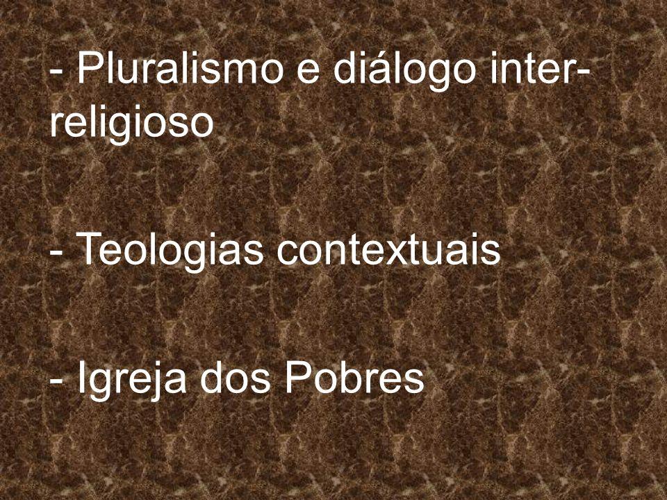 - Pluralismo e diálogo inter-religioso