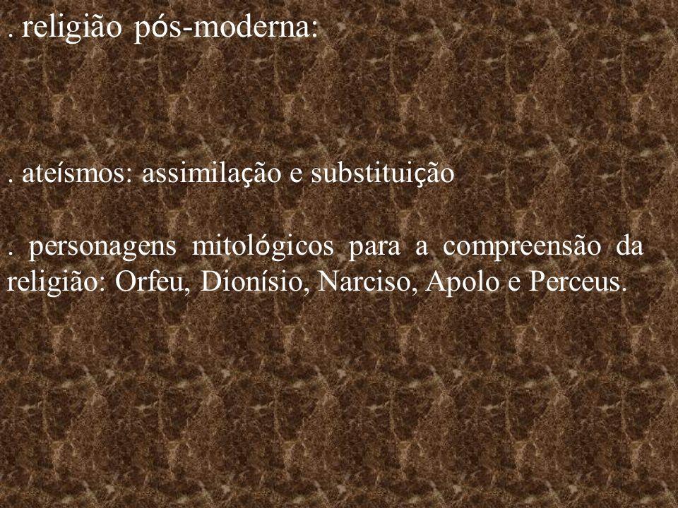 . religião pós-moderna: