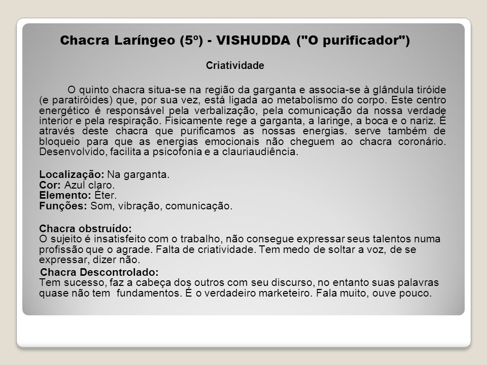 Chacra Laríngeo (5º) - VISHUDDA ( O purificador )