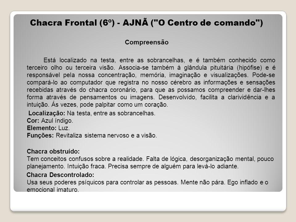 Chacra Frontal (6º) - AJNÃ ( O Centro de comando )