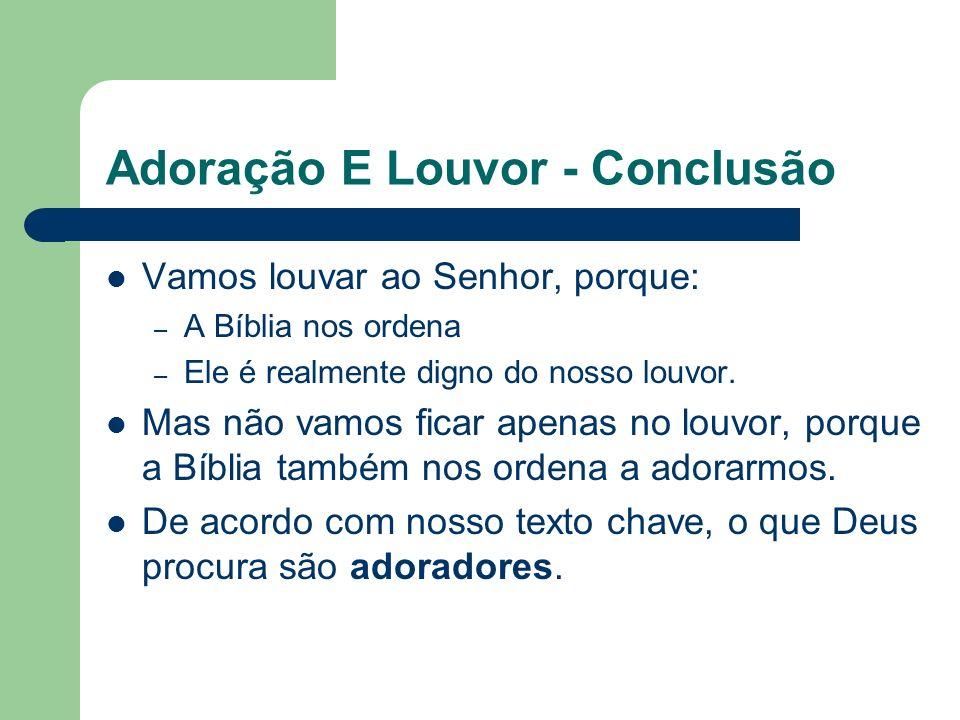 Adoração E Louvor - Conclusão