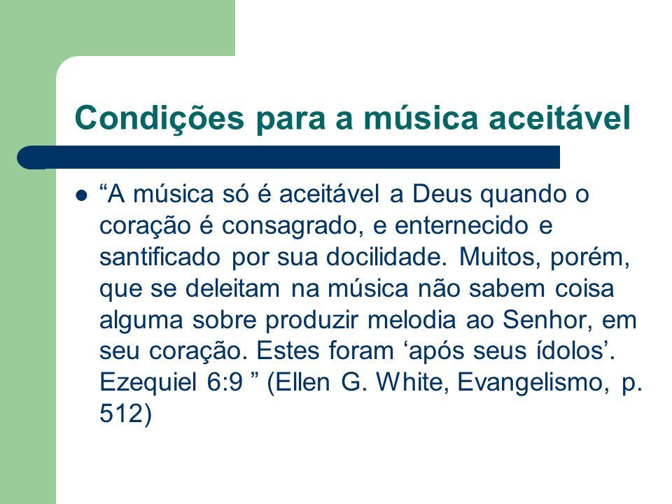 Condições para a música aceitável