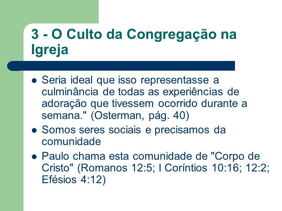 3 - O Culto da Congregação na Igreja