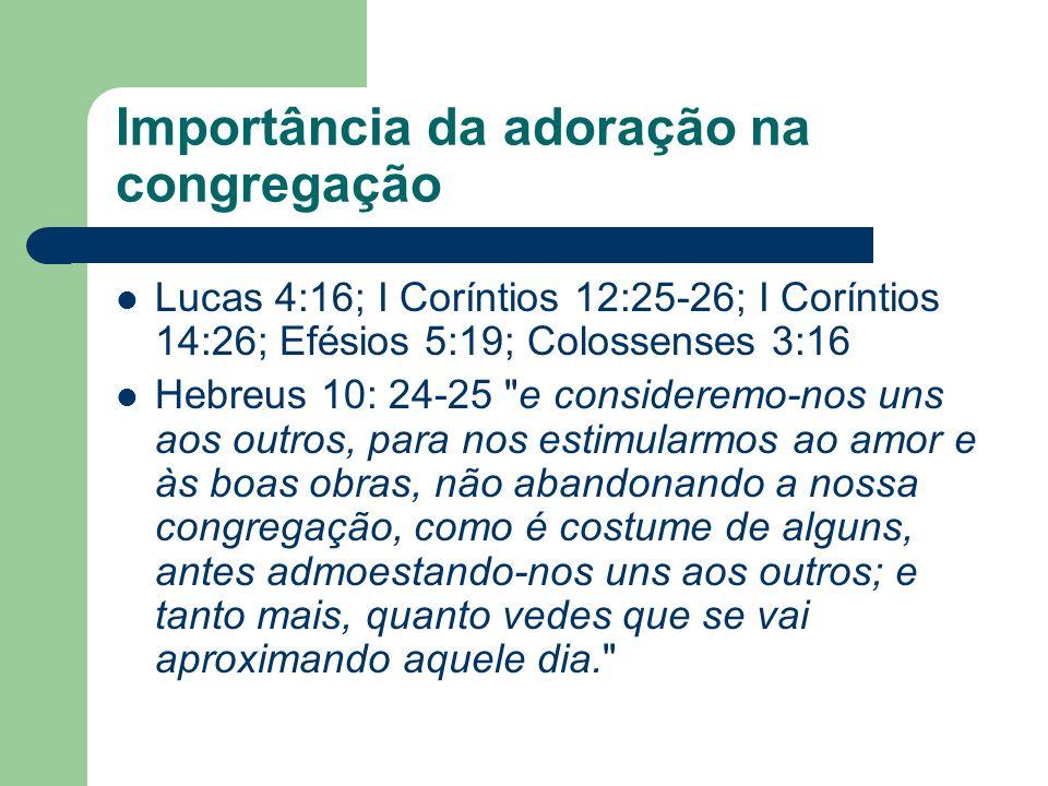 Importância da adoração na congregação