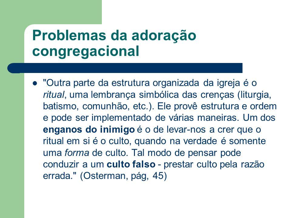 Problemas da adoração congregacional