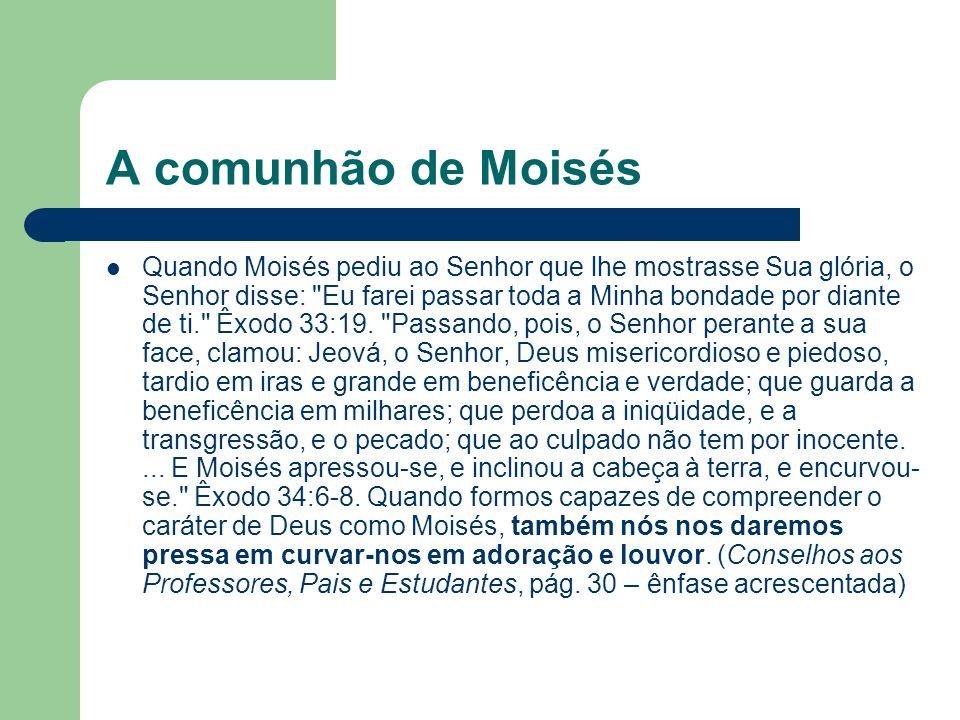 A comunhão de Moisés