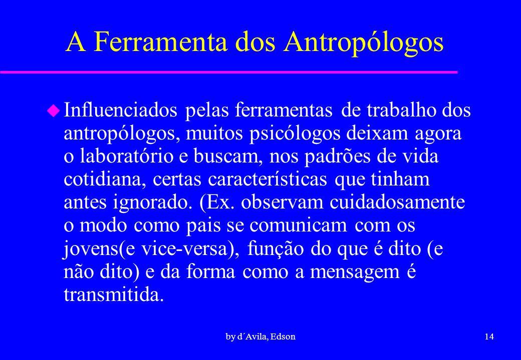 A Ferramenta dos Antropólogos