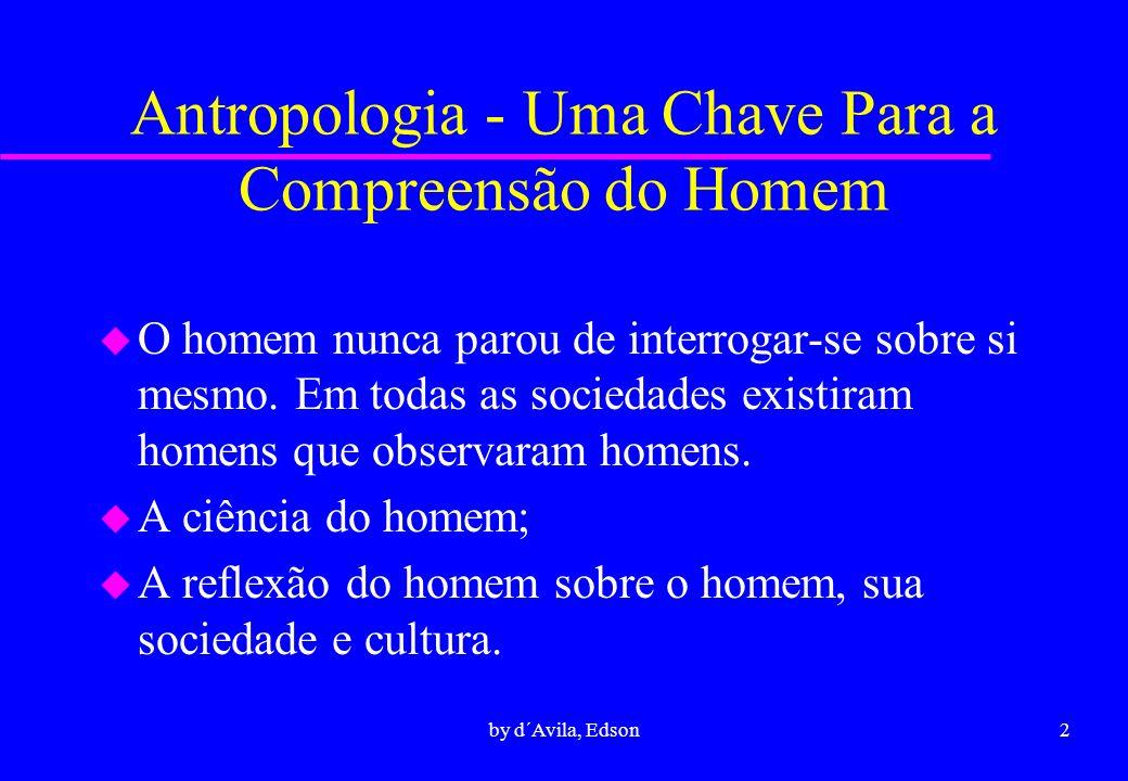 Antropologia - Uma Chave Para a Compreensão do Homem