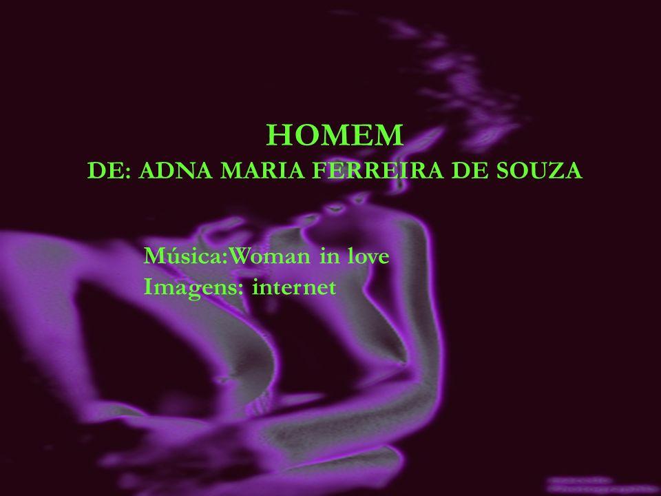 DE: ADNA MARIA FERREIRA DE SOUZA