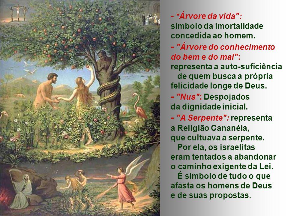 - Árvore do conhecimento do bem e do mal :