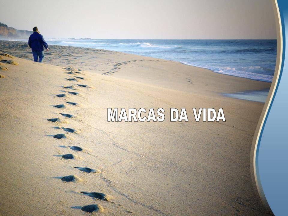 MARCAS DA VIDA