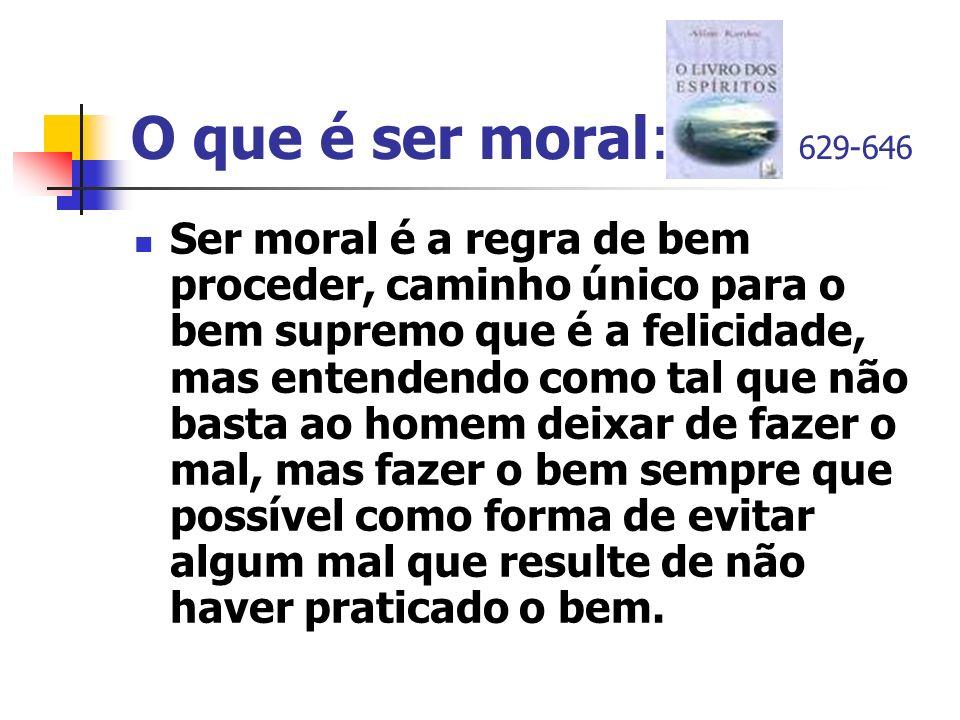 O que é ser moral: 629-646