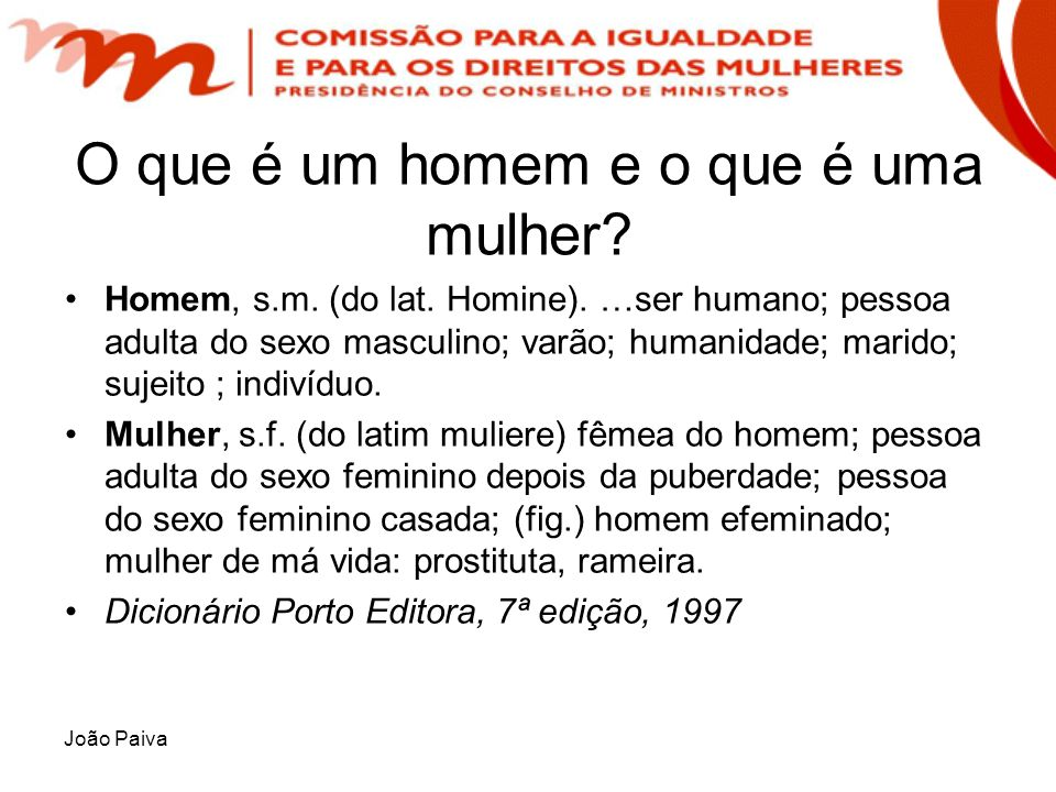 O que é um homem e o que é uma mulher