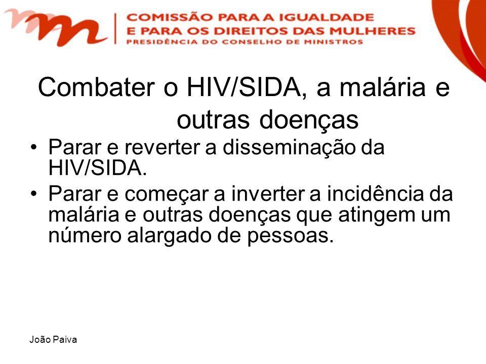 Combater o HIV/SIDA, a malária e outras doenças