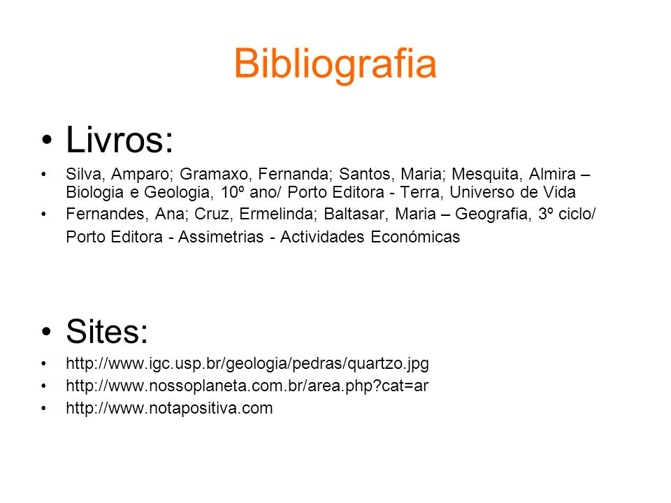 Bibliografia Livros: Sites:
