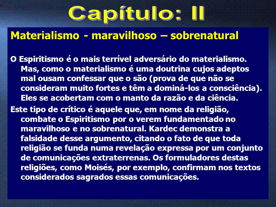 Capítulo: II Materialismo - maravilhoso – sobrenatural