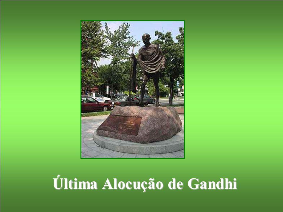 Última Alocução de Gandhi