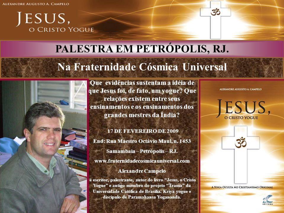 Na Fraternidade Cósmica Universal PALESTRA EM PETRÓPOLIS, RJ.