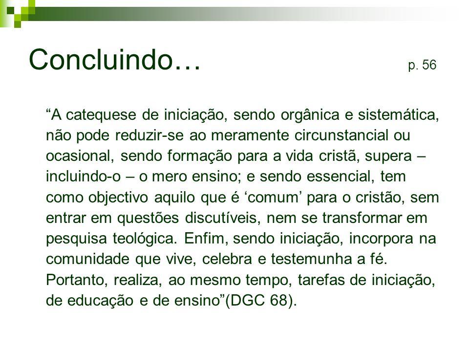 Concluindo… p. 56