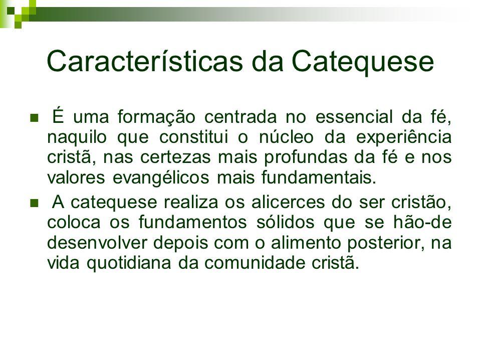 Características da Catequese